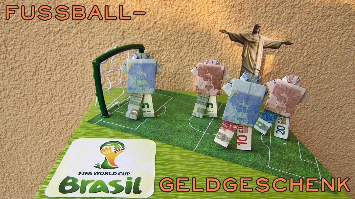 Geldgeschenke Basteln Fussball Dansenfeesten