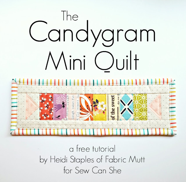 Candygram Mini Quilt Tutorial by Heidi Staples of Fabric Mutt for Sew Can She