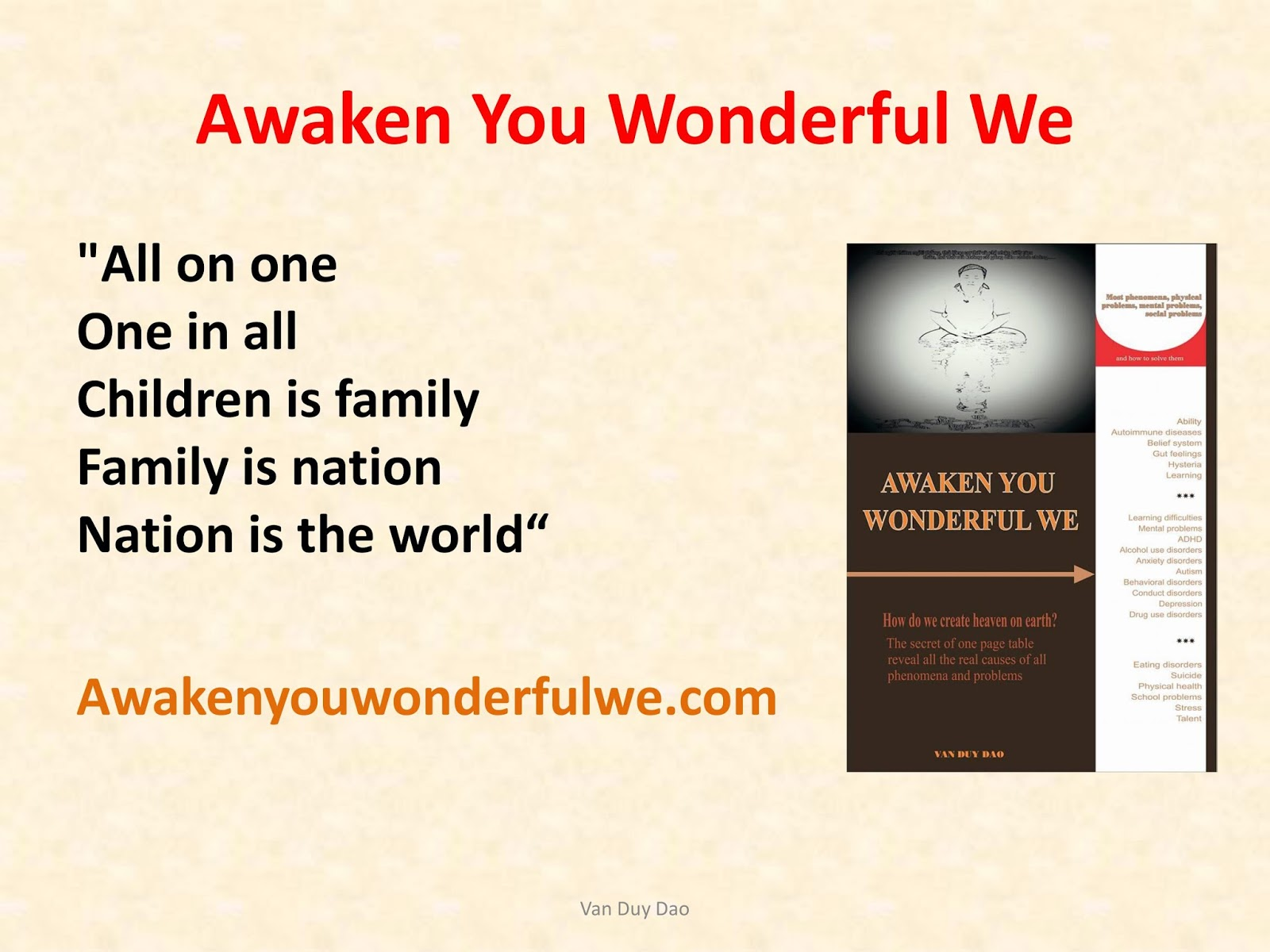 Awaken parents, teachers, leaders.