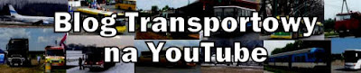 Blog Transportowy na You Tube, kanał Lukaszwo - Transport Movies