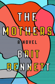 https://www.goodreads.com/book/show/28815371-the-mothers?from_search=true