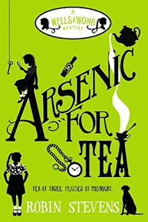 Arsenic for Tea by Robin Stevens cover