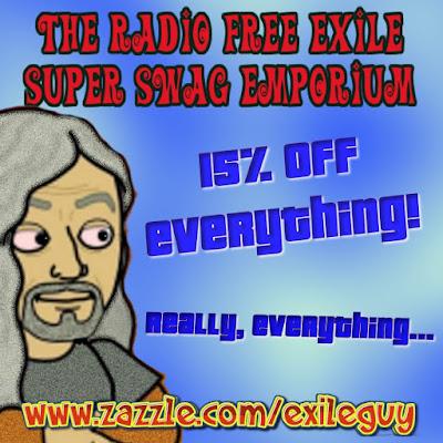 http://www.zazzle.com/exileguy*
