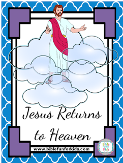 http://www.biblefunforkids.com/2017/04/414-jesus-returns-to-heaven.html