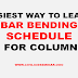 (BBS) Bar Bending Schedule for Column | Sample calculation | Estimation of Steel