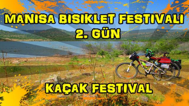 2017/04/29 Manisa Bisiklet Festivali 2. gün (Kaçak Festival)