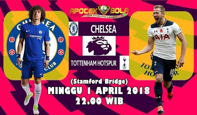 Prediksi Chelsea vs Tottenham Hotspur 1 April 2018