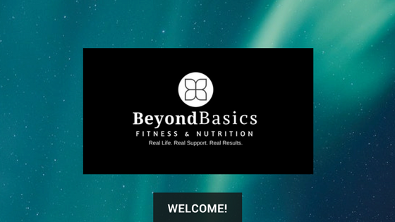 Beyond Basics Fitness and Nutrition
