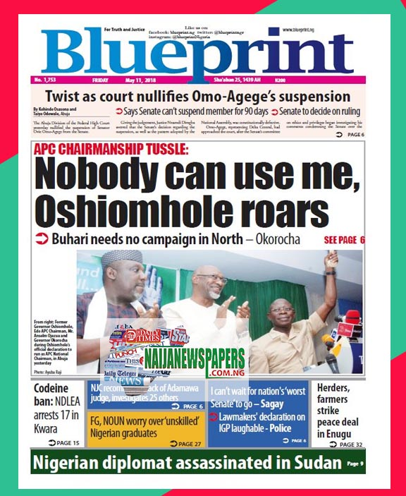 Nigeria newspapers todays the blue print newspaper headlines 11 below are the headlines found on the blueprint online newspaper for today friday 11 may 2018 malvernweather Images