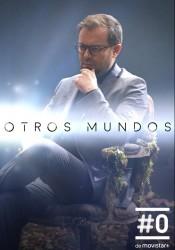 Otros Mundos Temporada 1 audio español