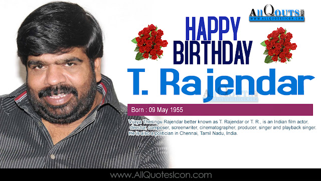 English-T.Rajendar-Birthday-English-quotes-Whatsapp-images-Facebook-pictures-wallpapers-photos-greetings-Thought-Sayings-free