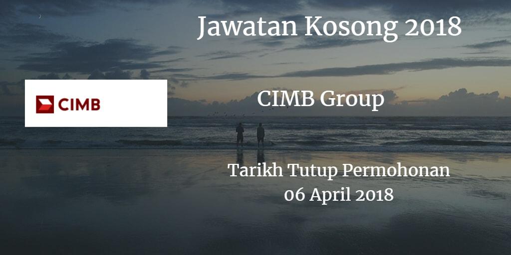 Jawatan Kosong CIMB Group 06 April 2018