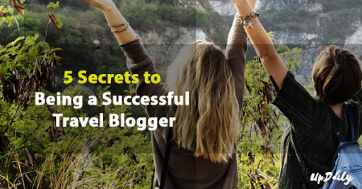 5 Secrets to Become a Successful Travel Blogger