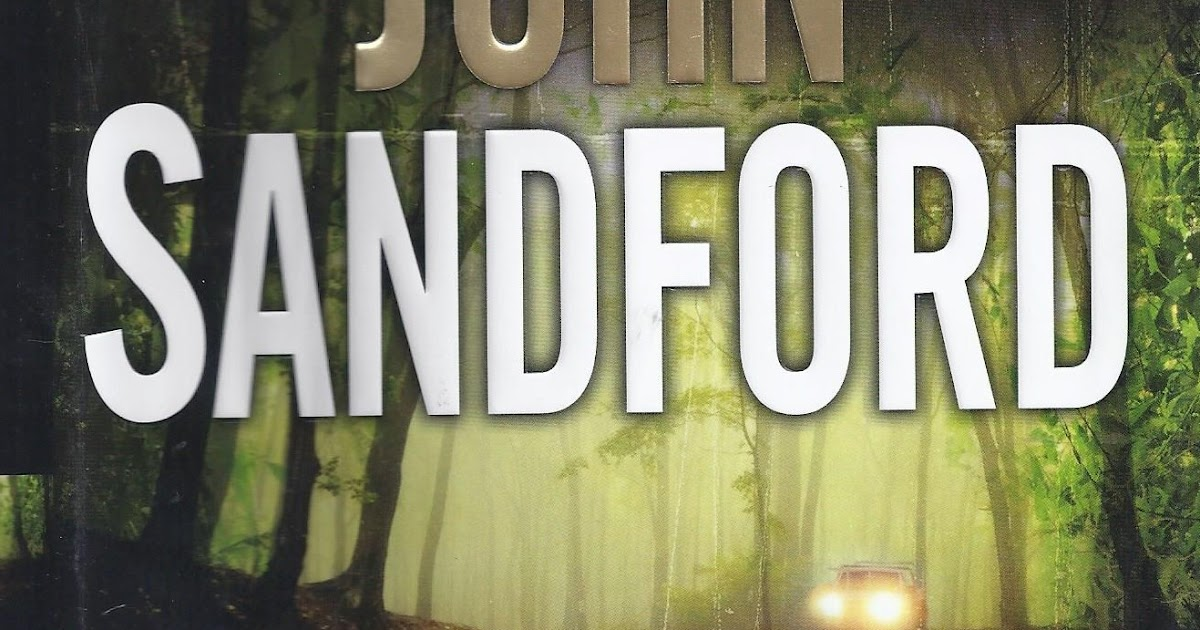 Pats Books Read Reviewed To Silken Prey By John Sandford