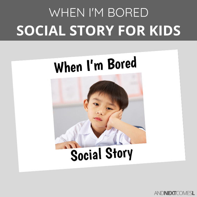 Printable social story for kids with autism about being bored