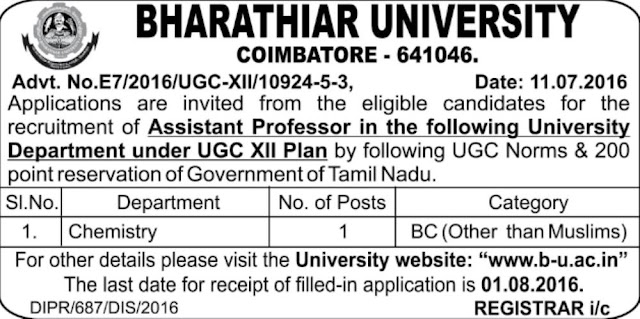 BHARATHIYAR UNIVERSITY ASST PROFESSOR RECRUITMENT 2016 | Last date for receipt of Filled-in Application is 01.08.2016 ... detailed news..