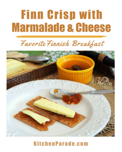 Finn Crisp with Marmalade & Cheese, a typical Finnish breakfast ♥ KitchenParade.com.