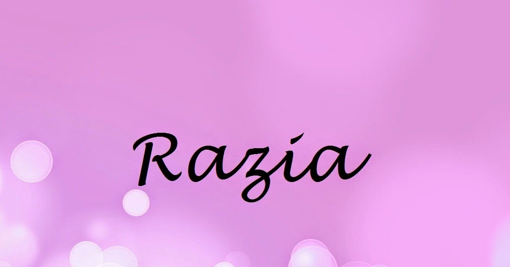 Images of Razia Name Meaning Urdu - #rock-cafe