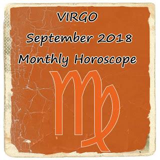 VIRGO September 2018 Monthly Horoscope Free Reading