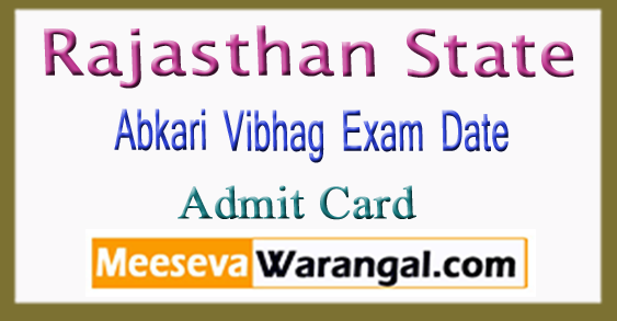 Rajasthan Abkari Vibhag Exam Date Admit Card 2018