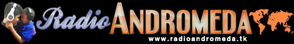 Radio Andromeda: Diseñada Exclusivamente para Tus Oídos