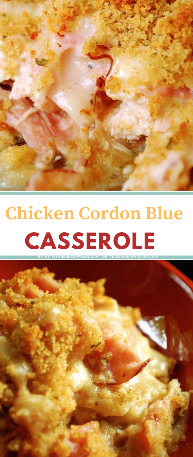 CHICKEN CORDON BLEU CASSEROLE #chicken #dinner