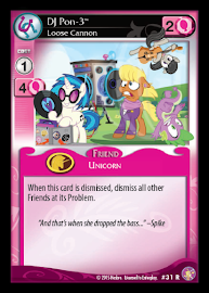 My Little Pony DJ Pon-3, Loose Cannon Absolute Discord CCG Card