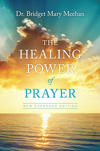 Bridget Mary's Blog: My Books on Prayer, Healing and the