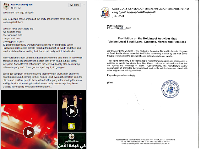 The Philippine Consulate General in Jeddah released a public advisory on avoiding to be getting involved in any activities involving violation of local Saudi laws, customs, morals, and practices following the arrest of 19 overseas Filipino workers (OFW) who were allegedly involved in a Halloween party in Riyadh.        Ads      Sponsored Links     In a social media post by Hammoud Al Fajrawi, an alleged total of 24 people who organized a Halloween party got arrested and will be subjected to strict actions. It includes two Saudi men, a Sudanian man, a Yemeni man, an Egyptian man and alleged 19 Philippine nationality women. They were all arrested for organizing secret Halloween party in a rented private resort at Thumamah in Riyadh and they also used social media for inviting their friends at the party, which is strictly forbidden in the Kingdom. . Many foreigners from different nationalities women and men in Halloween costumes had been caught. They even found out a lot of illegal foreigners from different nationalities also celebrating Halloween party.  The local police received complaints from the citizens those living in Thumamah after they heard loud music in the neighborhood. The people who participated in the said party say that they had been charged for entering to watch the celebration.  The 19 Filipinas, however, are just doing part-time jobs as servers during the said alegged Halloween party. They are now in a danger of being deported back to their home country for committing such violation.   Filed under the category of  Philippine Consulate General in Jeddah, Saudi laws, customs, morals, religious practices, 19 overseas Filipino workers (OFW), Halloween party, Riyadh