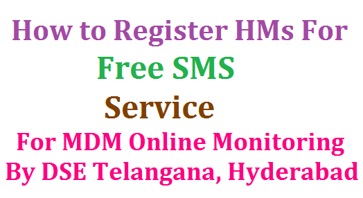 How to Register for SMS Based MDM Monitoring Service By DSE TS by Technology | School Education Department of Telangana State has started SMS Based Online Monitoring System on MDM Scheme in Telangana | Headmasters have to send daily SMS of MDM to a Toll Free Number | To send Free SMS on Mid Day Meals Scheme they Have to Register first through their Official Phone Number ( Official Phone Number means which phone number has been giving in HM Meetings and at MRC Contacts not others )