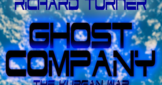 GHOST COMPANY - KURGAN WAR BOOK 5 (COMING SOON)