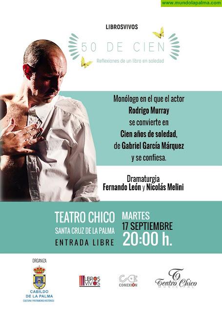 El Cabildo presenta en el Teatro Chico un monólogo de 'Cien años de soledad'