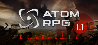 ATOM RPG Dead City v1.11-PLAZA