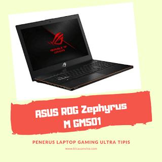 ASUS ROG Zephyrus M GM501