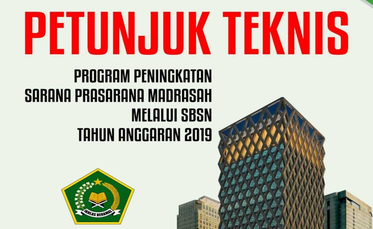 Download Juknis Program Peningkatan Sarana Prasarana Madrasah Melalui SBSN