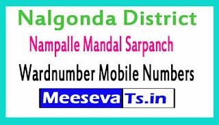 Nampalle Mandal Sarpanch WardNumber Mobile Numbers List Part I Nalgonda District in Telangana State