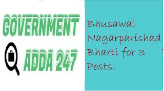bhusawal recruitment , bhsawal nagarparishad bharti