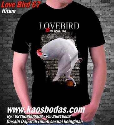 Kaos Lovebird 67