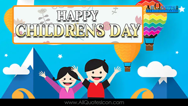 English-Childrens-Day-quotes-Whatsapp-dp-images-Facebook-Pictures-Balala-Dinostavam-Subhakamkshalu-English-Quotes-inspiration-life-motivation-thoughts-sayings-free