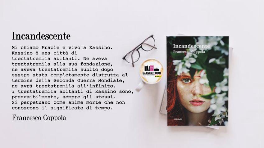 Incandescente, il nuovo romanzo di Francesco Coppola