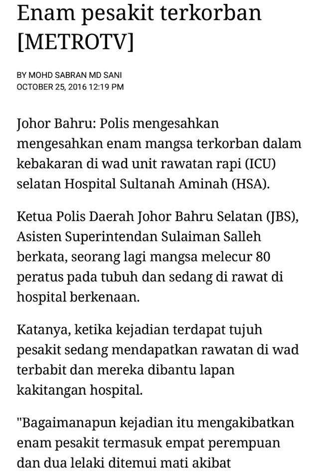 TERKEJUT TERIMA BERITA HOSPITAL SULTANAH AMINAH TERBAKAR!