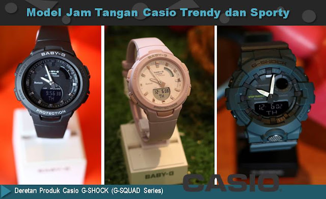 Model Jam Tangan Casio Trendy dan Sporty - Blog Mas Hendra