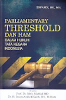 Parliamentary Threshold Dan Ham – Dalam Hukum Tata Negara Indonesia