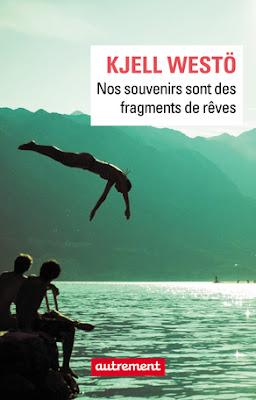 Nos souvenirs sont des fragments de rêves [Den svavelgula himlen] Traduction (Suédois) : Jean-Baptiste Coursaud