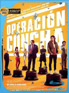 Operación Concha 2017 HD [1080p] Latino [GoogleDrive] SilvestreHD