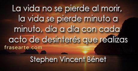 Frases para la vida – Stephen Vincent Bénet