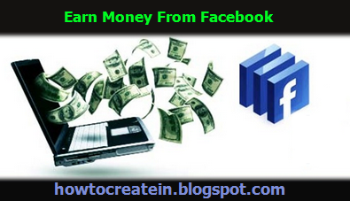 How to make money from Facebook | Learn Online Money Making