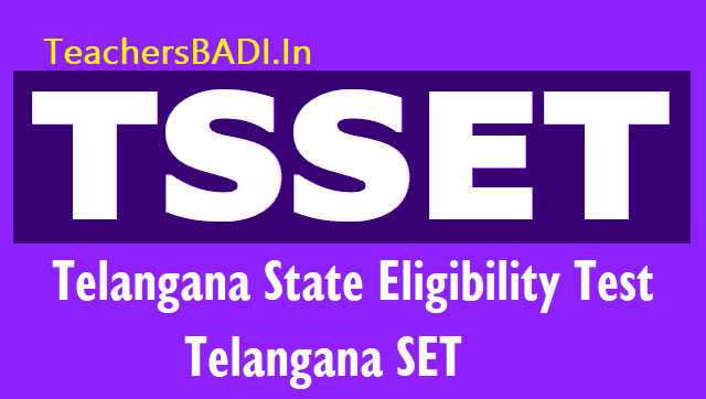 ouset 2018,tsset,ts set 2018,tsslet,ts state eligibility test for telangana state,online application form,last date for apply,hall tickets,results