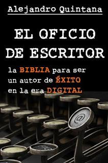 A escribir también se aprende: reseña de El oficio de escritor, de Alejandro Quintana.
