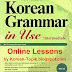 Korean Grammar in Use: Intermediate Online Lessons with 90 Units